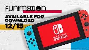 Funimation App for Nintendo Switch Releases December 15