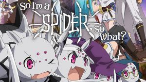 So I'm a Spider, So What? Review (Episodes 1-3)