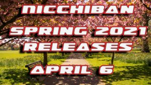 Nicchiban Spring 2021 Releases April 6
