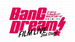 BanG Dream! Film Live 2nd Stage Extended PV